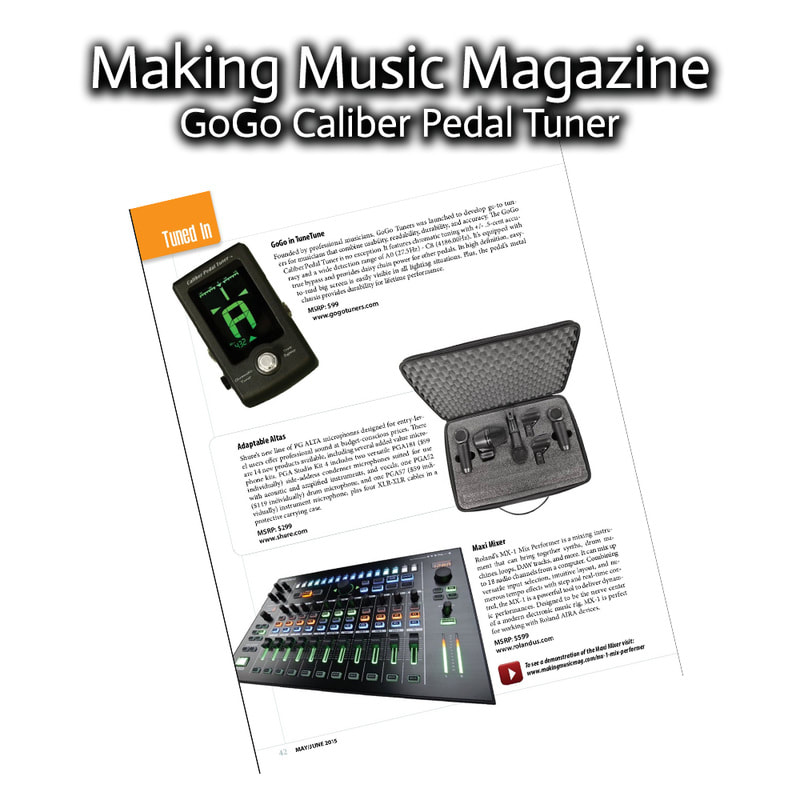 Making Music Magazine GoGo Tuners Caliber Pedal Tuner