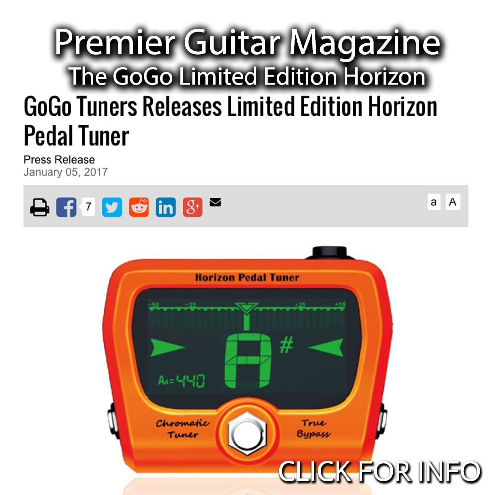 PREMIER GUITAR: GOGO TUNERS RELEASES LIMITED EDITION HORIZON PEDAL TUNER
